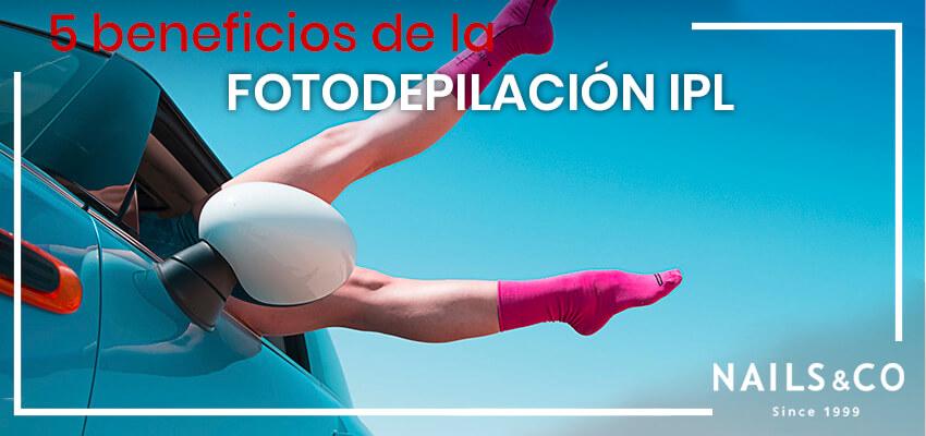 5 beneficios de la Fotodepilación IPL o de Luz Pulsada