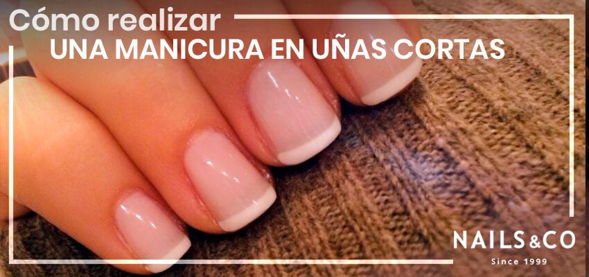 manicura en uñas cortas