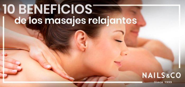10 beneficios de los masajes relajantes