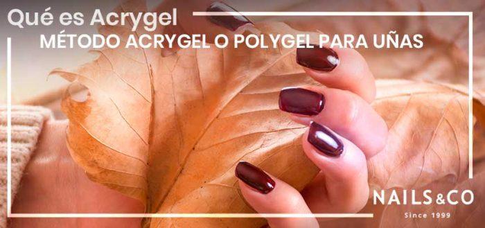 ¿Qué es Acrigel? Descubre el método acrigel para uñas