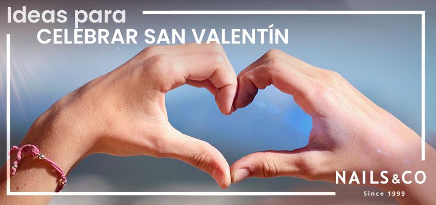 Ideas para celebrar San valentin en pareja o con tu super amig@