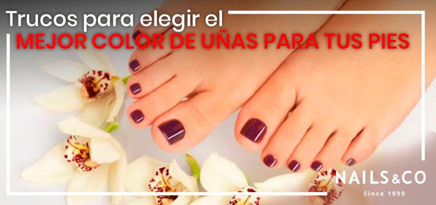 Trucos para elegir el mejor color de uñas para tus pies