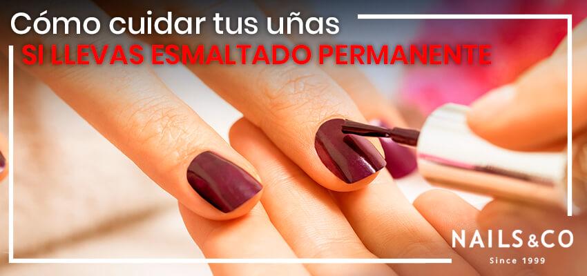 cuidar las uñas esmaltado permanente