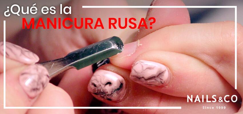 Qué es la manicura rusa y las diferencias con la manicura normal