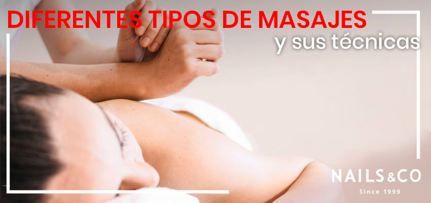 diferentes tipos de masaje y sus tecnicas