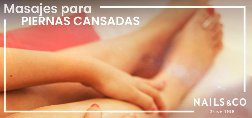 masajes para piernas cansadas