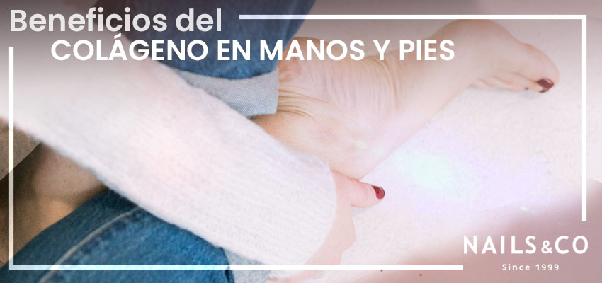 beneficios del colageno en pies y manos